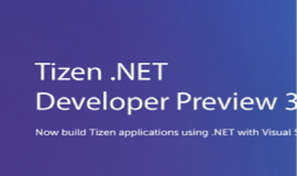 Samsung's Third Tizen .NET Developer Preview Introduces New Visual Studio Tools