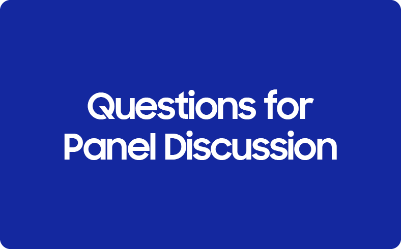 Questions for panel discussion