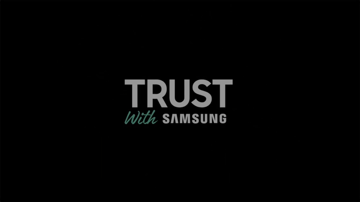 Video thumbnail - TRUST With SAMSUNG